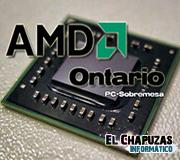 AMD Ontario, tiembla Atom