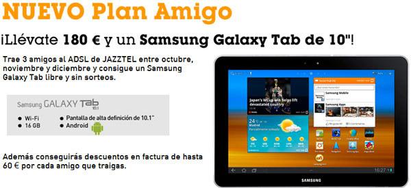 Si eres de Jazztel llévate una Galaxy Tab 10 gratis y sin sorteos
