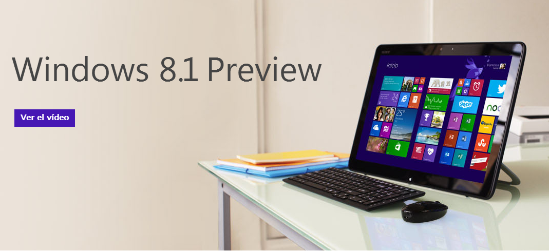 Windows 8.1 Release Preview ya disponible