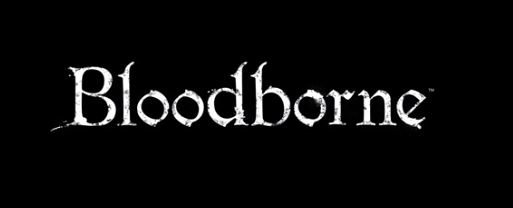 #E3 – Bloodborne [Exclusivo PlayStation]