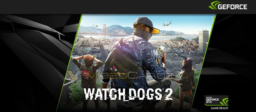 Los controladores GeForce 384.76 WHQL no permiten ejecutar el Watch Dogs 2