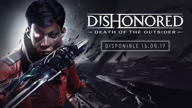 Dishonored Death of the Outsider 0
