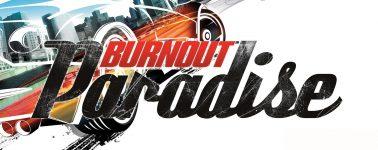 Burnout Paradise se suma a la moda de las remasterizaciones, llegará el 16 de Marzo