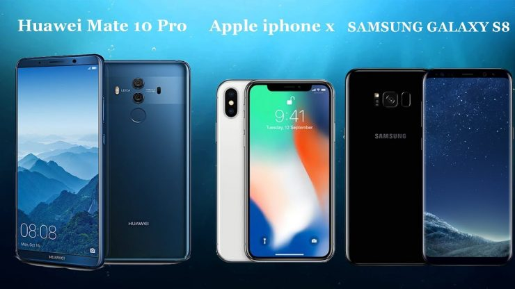 Huawei Mate 10 Pro vs Samsung Galaxy S8 vs iPhone X 740x416 0