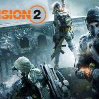 #E3 – The Division 2 se estrena en un tráiler de gameplay, saldrá a la venta el 15 de Marzo de 2019