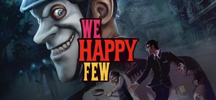 We Happy Few 2 740x342 0