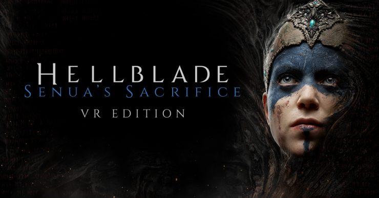 Hellblade Senuas Sacrifice VR Edition 740x387 0