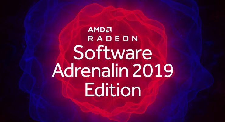 AMD Radeon Software Adrenalin 2019 Edition 740x400 0