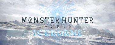 Capcom anuncia Monster Hunter World: Iceborne, la nueva expansión llegará en 2019