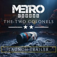 El DLC de Metro Exodus: The Two Colonels estrena nuevo tráiler y nos lleva de nuevo al subsuelo