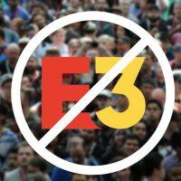 El E3 2020 no tendrá ni tan siquiera un evento Online, cada compañía hará su trabajo por separado